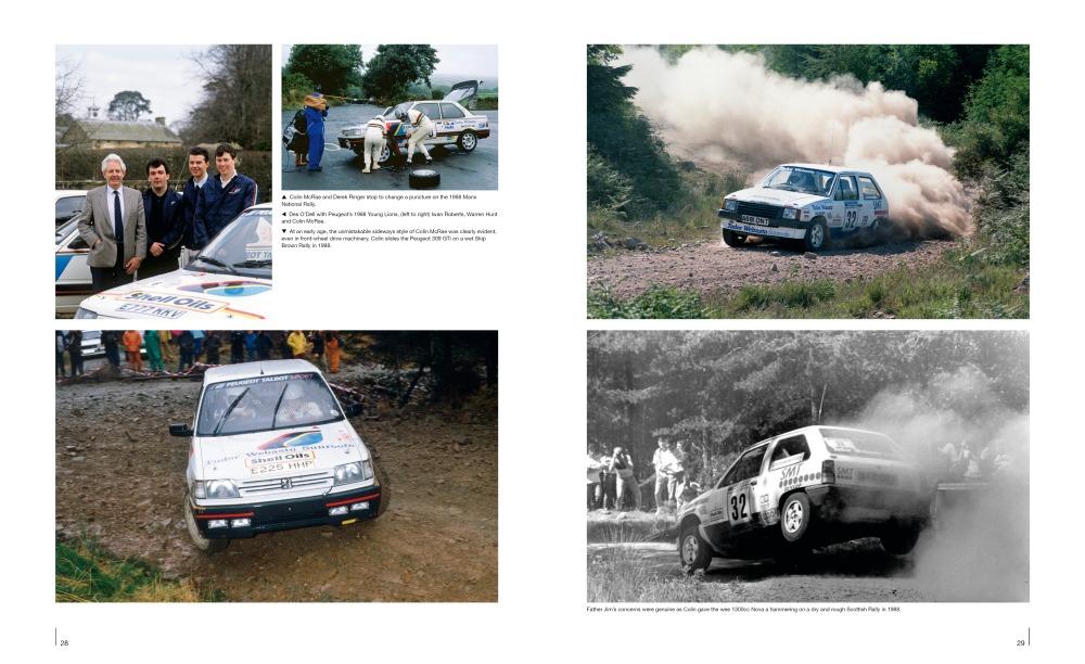 Vuonna 1988 Colin McRae ajoi muun muassa Peugeot 309 GTi:llä ja tutuksi tulleella Vauxhall Novalla.